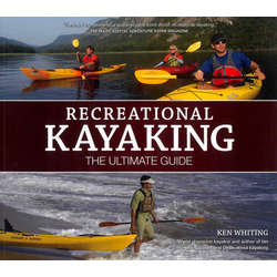 Recreational Kayaking - The Ultimate Guide